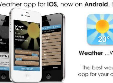 L' App Weather…WOW ora su Google Play